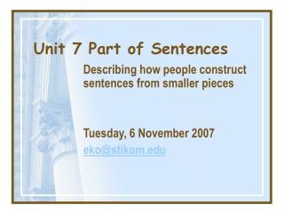 Unit 7 Part of Sentences