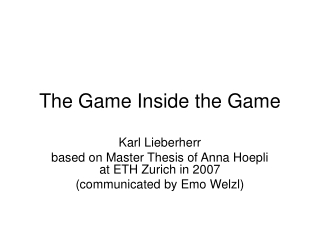 The Game Inside the Game