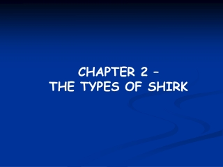CHAPTER 2 –  THE TYPES OF SHIRK