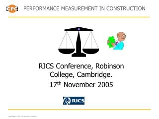 RICS Conference, Robinson College, Cambridge. 17 th  November 2005