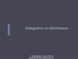Delegation vs inheritance