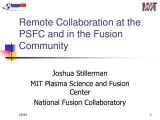 Remote Collaboration at the PSFC and in the Fusion Community