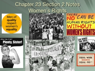 Chapter 23 Section 2 Notes Women's Rights