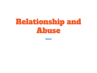 Relationship and Abuse