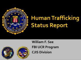 Human Trafficking Status Report