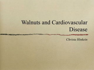 Walnuts and Cardiovascular Disease