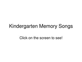 Kindergarten Memory Songs