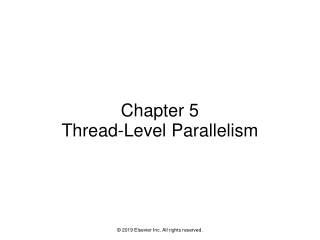 Chapter 5 Thread-Level Parallelism