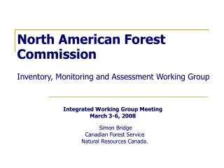 North American Forest Commission Inventory, Monitoring and Assessment Working Group