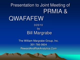 The William Margrabe Group, Inc.  301-766-0604 RewardAndRiskAnalytics.Com