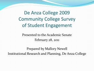 De Anza College 2009  Community College Survey  of Student Engagement