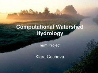 Computational Watershed Hydrology Term Project
