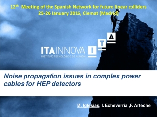Noise propagation issues in complex power cables for HEP detectors