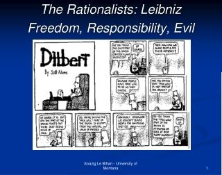 The Rationalists: Leibniz Freedom, Responsibility, Evil