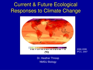 Current & Future Ecological Responses to Climate Change