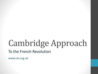 Cambridge Approach