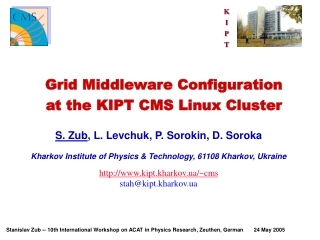 Grid Middleware Configuration  at the KIPT CMS Linux Cluster