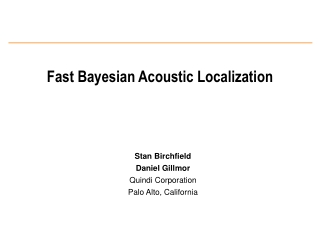 Fast Bayesian Acoustic Localization