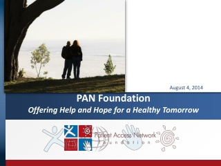 PAN Foundation Offering Help and Hope for a Healthy Tomorrow