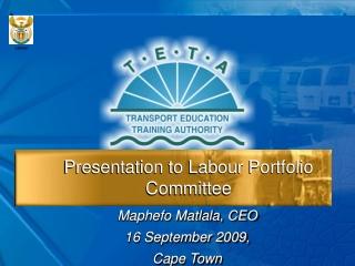 Presentation to Labour Portfolio Committee