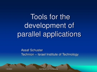 Tools for the development of  parallel applications