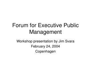Forum for Executive Public Management