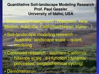 Brief history/background (Wisconsin, New   Mexico, Australia, California/Hawaii, Idaho…)