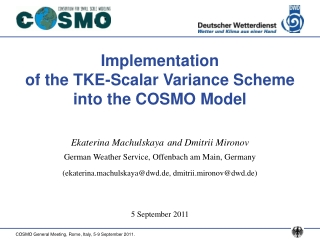 Implementation  of the TKE-Scalar Variance Scheme into the COSMO Model