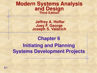 Chapter 6 Initiating and Planning Systems Development Projects
