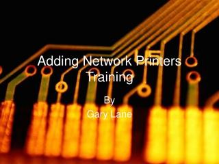 Adding Network Printers Training