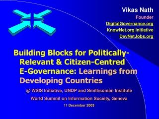 Vikas Nath Founder DigitalGovernance KnowNet Initiative DevNetJobs