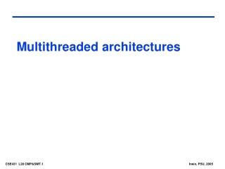 Multithreaded architectures