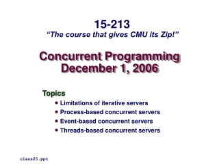 Concurrent Programming December 1, 2006