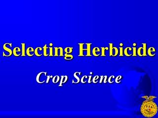 Selecting Herbicide