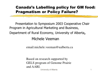 Canada's Labelling policy for GM food: Pragmatism or Policy Failure?