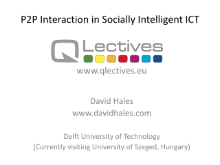P2P Interaction in Socially Intelligent ICT