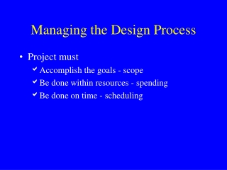 Managing the Design Process
