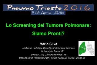 Lo Screening del Tumore Polmonare: Siamo Pronti?