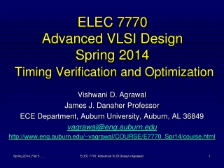 ELEC 7770 Advanced VLSI Design Spring 2014 Timing Verification and Optimization