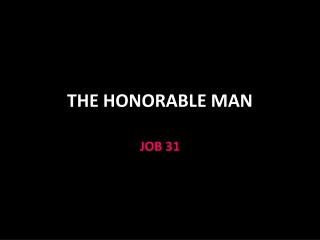 THE HONORABLE MAN