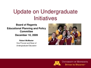 Update on Undergraduate Initiatives