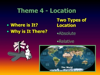 Theme 4 - Location