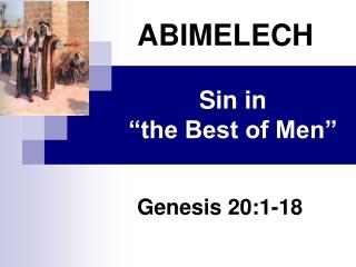 """Sin in  """"the Best of Men"""""""