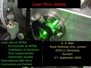 Laser Wire Update