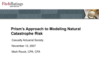 Prism's Approach to Modeling Natural Catastrophe Risk