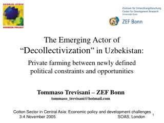 "The Emerging Actor of  "" Decollectivization ""  in Uzbekistan:"