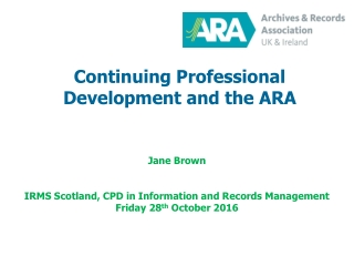 Continuing Professional Development and the ARA