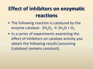 Effect of inhibitors on enzymatic reactions