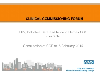 CLINICAL COMMISSIONING FORUM
