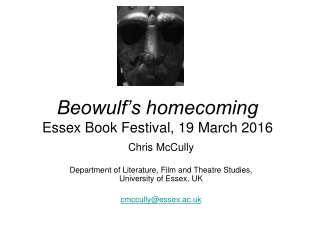 Beowulf's homecoming Essex Book Festival, 19 March 2016